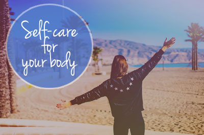 self-care for your body